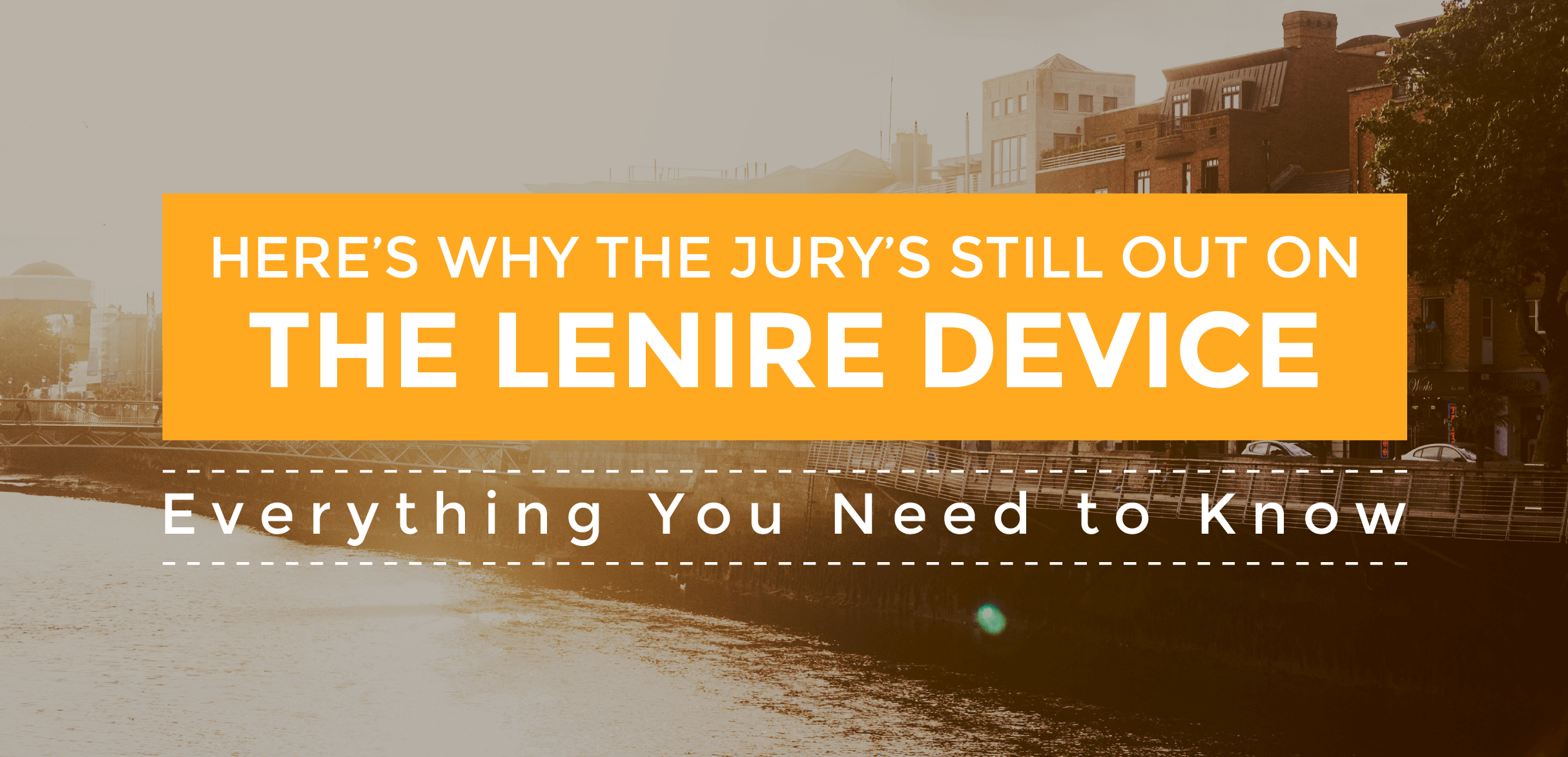 Here's Why the Jury's Still Out on Lenire